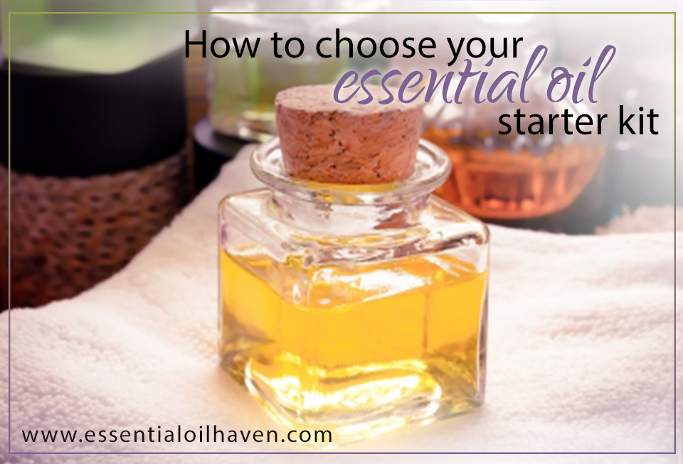 Choose Your Essential Oil Starter Kit Which One Is Best