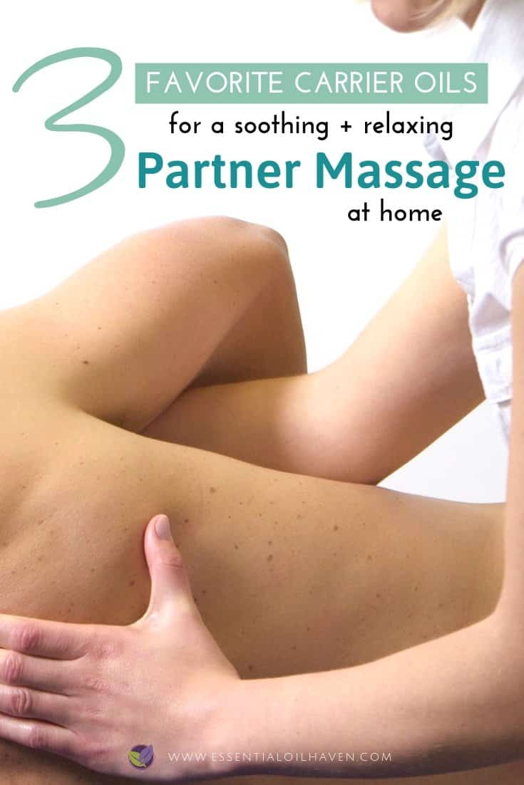 Top 3 Carrier Oils for Partner Massage
