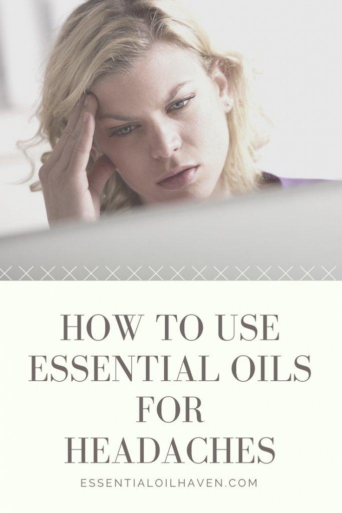 essential oils for headaches relief