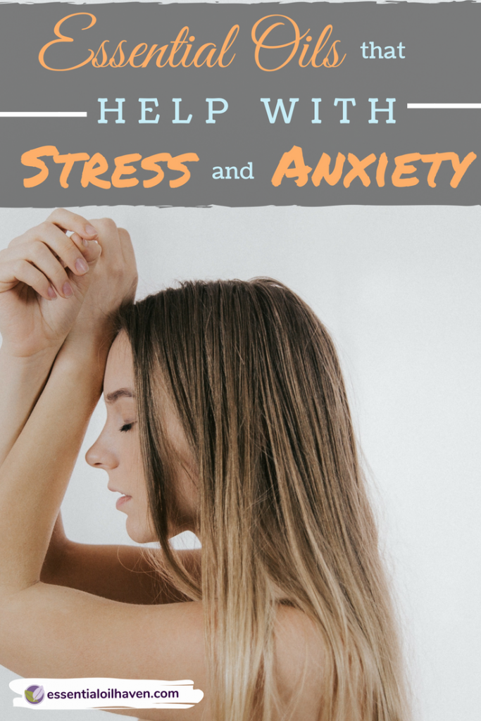 essential oils that help with stress or anxiety