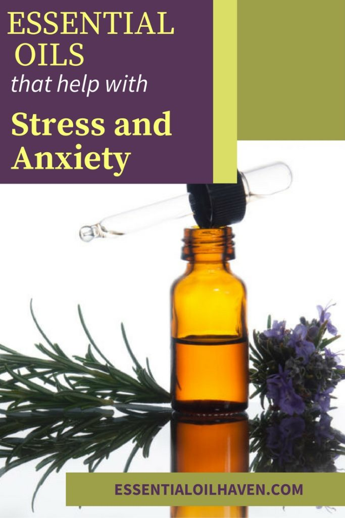 Top 5 Essential Oils For Stress And Anxiety Ease Your Symptoms
