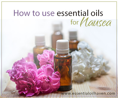 how to use essential oils for nausea
