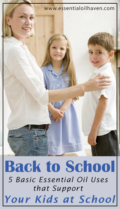 Support your kids at school with Essential Oils