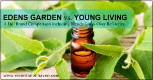 Edens Garden vs Young Living Essential Oils