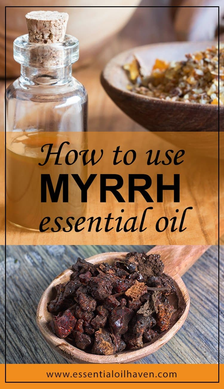 Myrrh Essential Oil Uses and Benefits | Essential Oil Haven