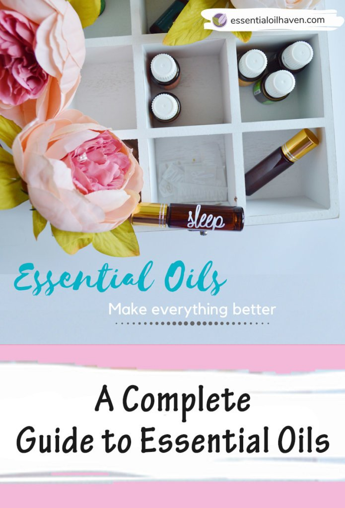 complete essential oils guide a-z