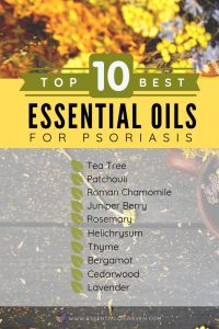 List of Top 10 Best Essential Oils for Psoriasis