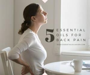 5 essential oils for back pain