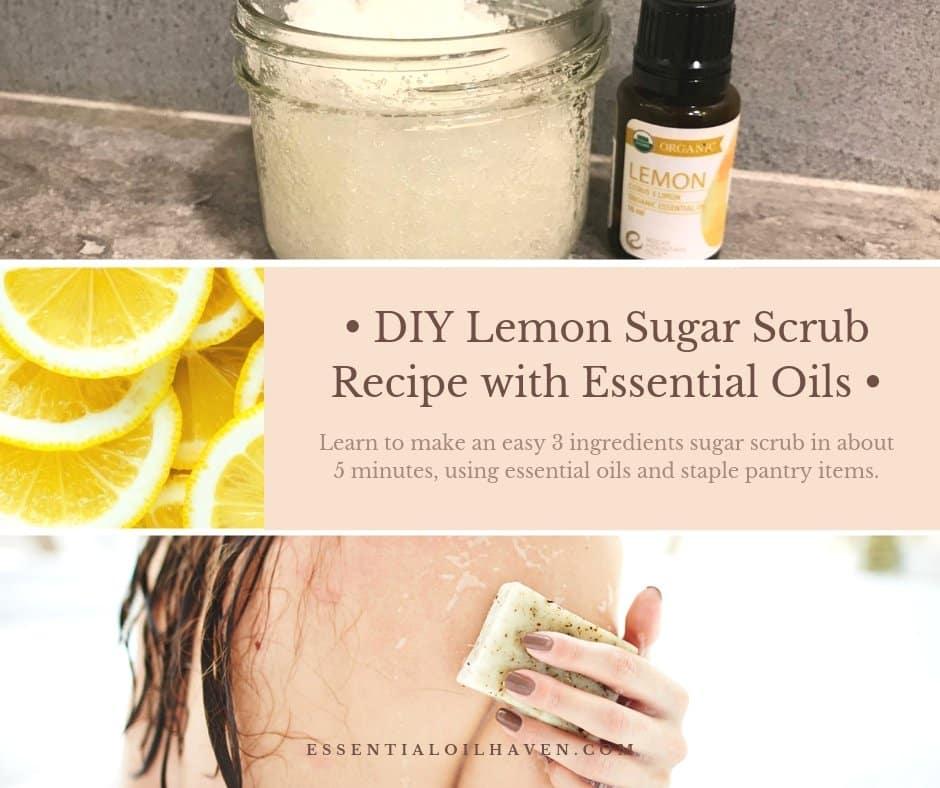 DIY Lemon Sugar Scrub Recipes (with Essential Oils) - Quick