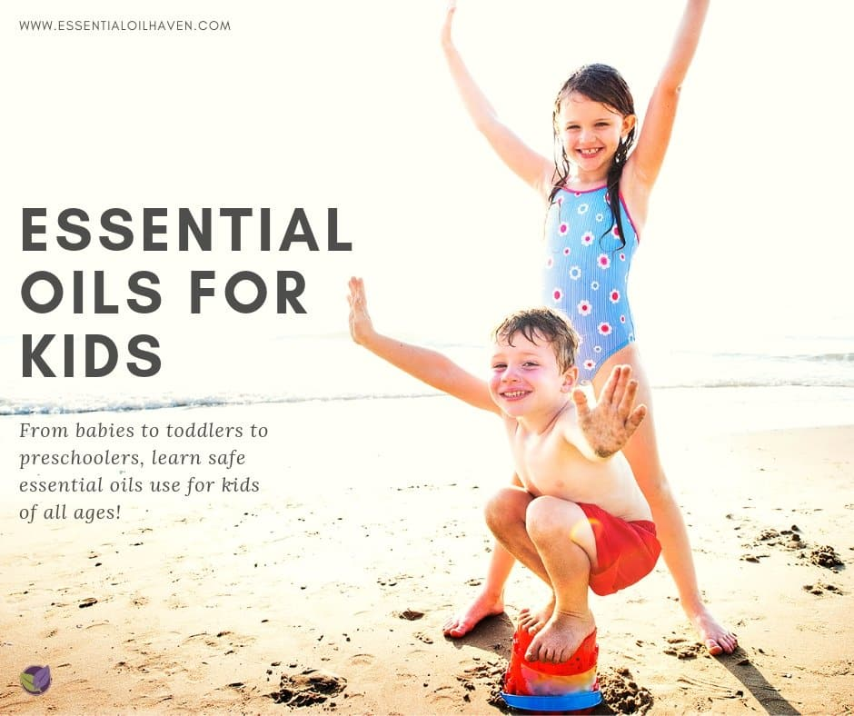 Essential Oils for Kids Introduction