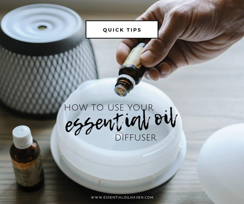 How to Use an Essential Oil Diffuser - Tips for Essential