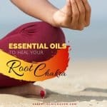 essential oils for the root chakra