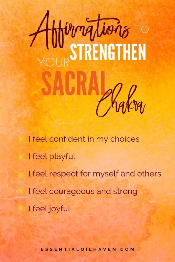 affirmations for the sacral chakra