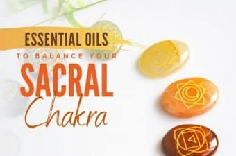 sacral chakra balancing with essential oils