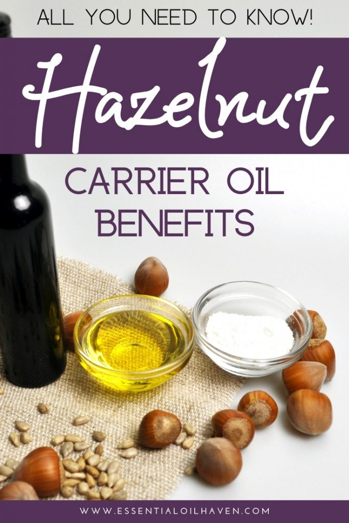 hazelnut carrier oil uses and benefits