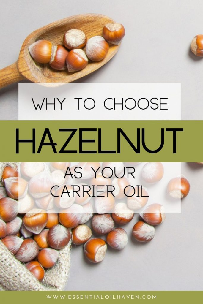 why to choose hazelnut carrier oil