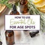 EOs for dark spots age spots