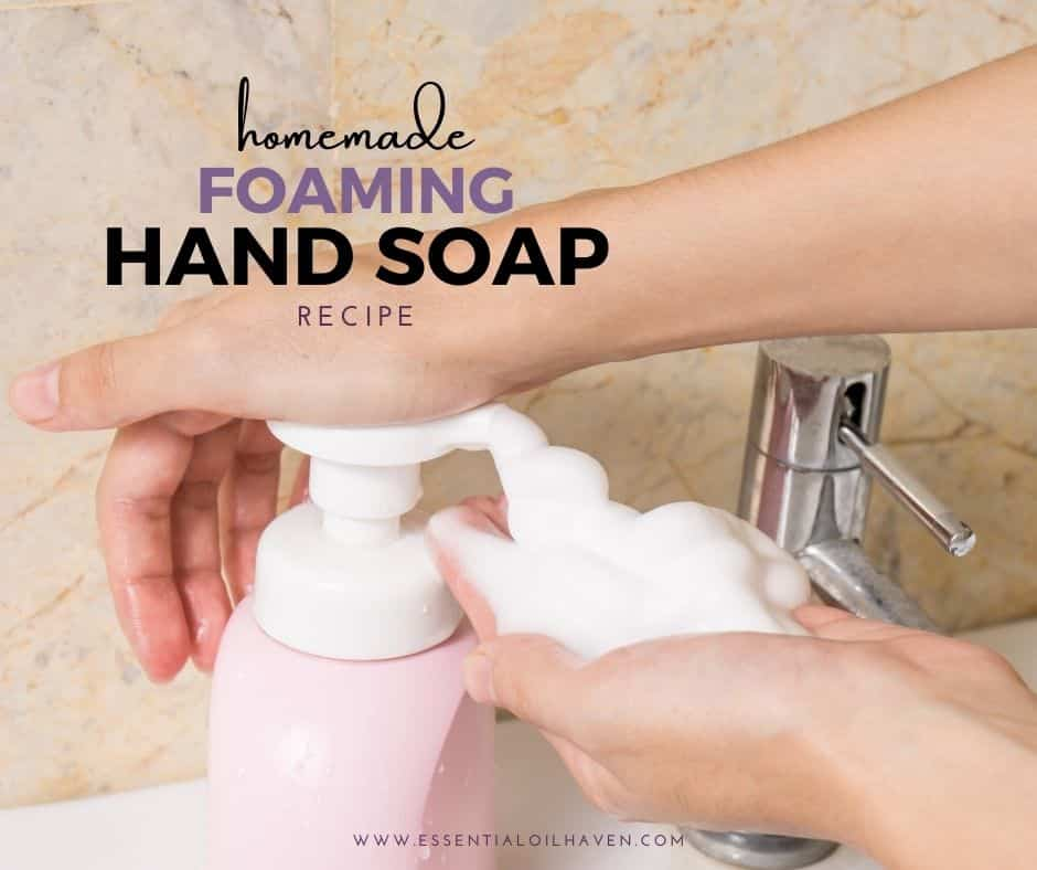 Making foaming hand soap for an easy DIY gift
