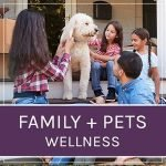 family wellness, kids and pets