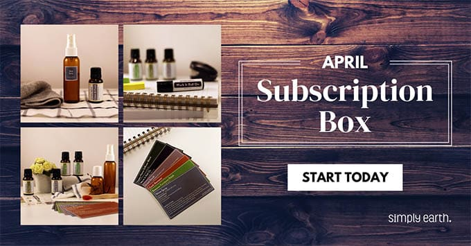 Simply Earth April Essential Oil Subscription Box